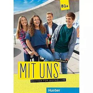 Mit uns B1+ - Kursbuch