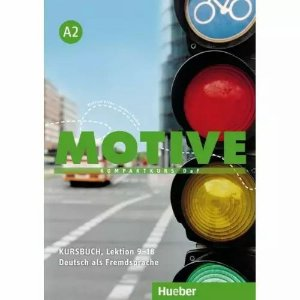 Motive A2, Lektion 9-18 - Kursbuch