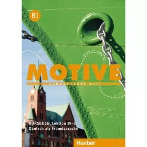 Motive B1, Lektion 19-30 - Kursbuch