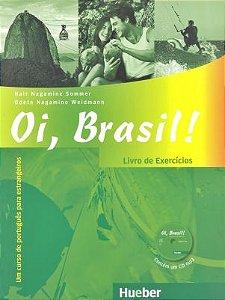Oi, Brasil - Livro de Português para estrangeiros - Livro de Exerc¡cios+MP3-CD (VERSAO EM PORTUGUES)