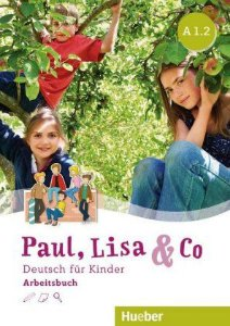 Paul, Lisa & Co A1/2 - Arbeitsbuch