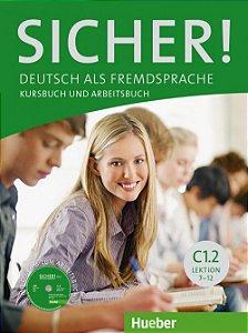 Sicher C1, Band 2, Lek. 7-12 - Kursbuch und Arbeitsbuch (VERSÇO SEMESTRAL PARTE 2)