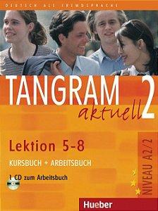 Tangram aktuell 2 Lektion 5 - 8 Kursbuch + Arbeitsbuch A2/2