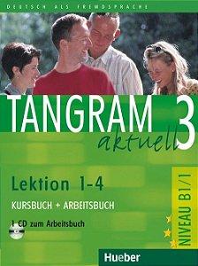 Tangram aktuell 3 Lektion 1 - 4 Kursbuch + Arbeitsbuch - B1/1