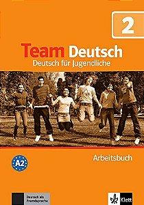 Team Deutsch 2 - Arbeitsbuch