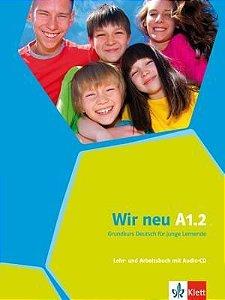 Wir neu A1/2 - Lehr- und Arbeitsbuch mit Audio-CD