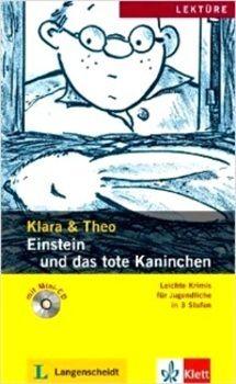 Klara & Theo: Einstein und das tote Kaninchen mit Audio-CD