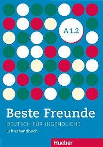 Beste Freunde A1/2 - Lehrerhandbuch