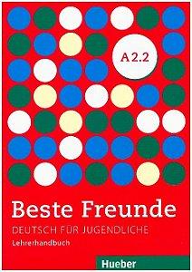 Beste Freunde A2/2 - Lehrerhandbuch