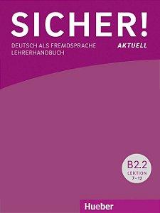 Sicher aktuell B2/2 Lehrerhandbuch (livro do professor)