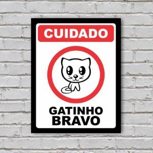 Placa de Parede Decorativa: Gatinho Bravo