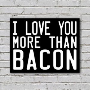 Placa de Parede Decorativa: More Than Bacon - ShopB