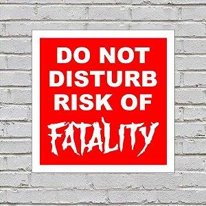 Placa de Parede Decorativa: Risk of Fatality - ShopB