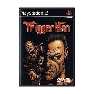 Jogo Trigger Man - PS2