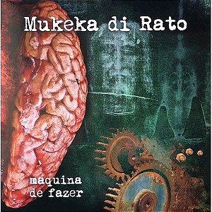 """Mukeka di Rato """"Máquina De Fazer"""" Vinil 12"""" Preto"""