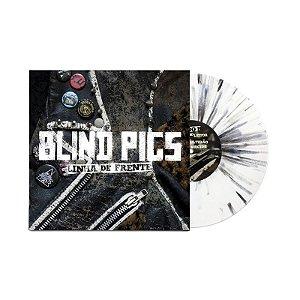 """Blind Pigs """"Linha de Frente"""" Vinil 10"""" Branco/Splatter"""