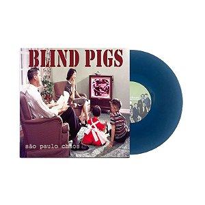 "Blind Pigs ""São Paulo Chaos"" Vinil 10"" Azul"