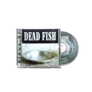 "Dead Fish ""Sirva-se"" CD"