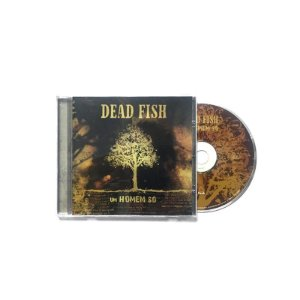 """Dead Fish """"Um Homem Só"""" CD"""