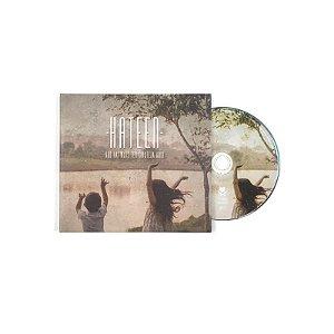 """Hateen """"Não Vai Mais Ter Tristeza Aqui"""" CD Digipack"""