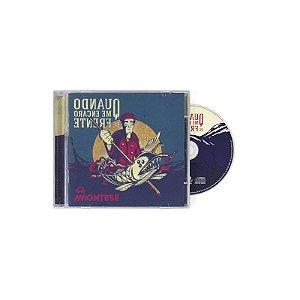 """Montese """"Quando Me Encaro De Frente"""" CD"""