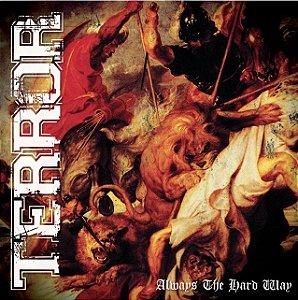 """Terror """"Always The Hard Way"""" CD Digifile + DVD Importado"""