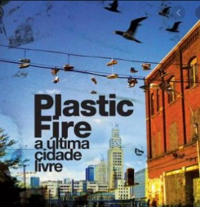 """Plastic Fire """"A Última Cidade Livre"""" CD"""
