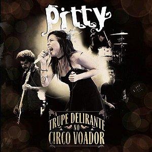 "Pitty ""A Trupe Delirante no Circo Voador"" CD"