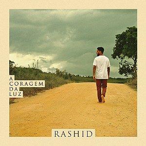 """Rashid """"A Coragem da Luz"""" CD Digipack"""