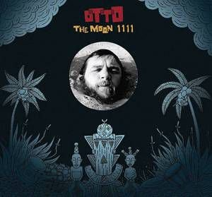 "Otto ""The Moon 1111"" CD"