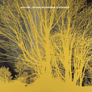 "Nada Surf ""The Stars Are Indifferent To Astronomy"" CD Digipack"