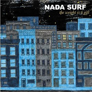 """Nada Surf """"The Weight Is a Gift"""" CD"""