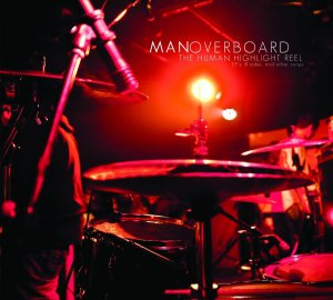 "Man Overboard ""The Human Highlight Reel"" CD Importado"