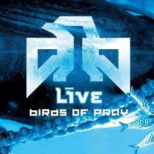 "Live ""Birds of Pray"" CD + DVD"