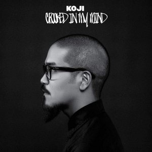 "Koji ""Crooked In My Mind"" CD Digipack Importado"