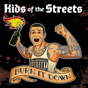 "Kids of The Streets ""Burn It Down"" CD Digipack Importado"