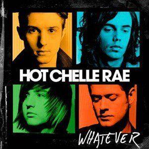 """Hot Chelle Rae """"Whatever"""" CD"""