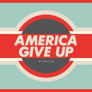 "America Give Up ""Howler"" CD"