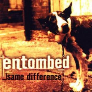 """Entombed """"Same Difference"""" CD"""