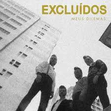 "Os Excluídos ""Meus Dilemas"" CD Digipack"