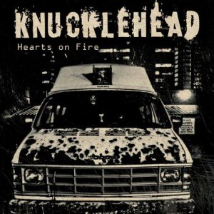 "Knucklehead ""Hearts On Fire"" Vinil 12"""