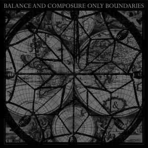 "Balance And Composure ""Only Boundaries"" Vinil 12"""