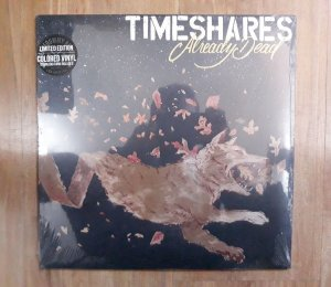 "Timeshares ""Already Dead"" Vinil 12"""