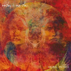 "Today Is The Day ""Animal Mother"" Vinil 12"""