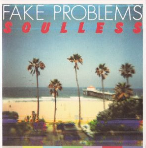 "Fake Problems ""Soulless"" Vinil 7"""