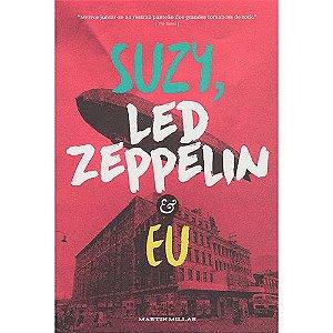 """Martin Millar """"Suzy, Led Zeppelin e Eu"""" Livro"""