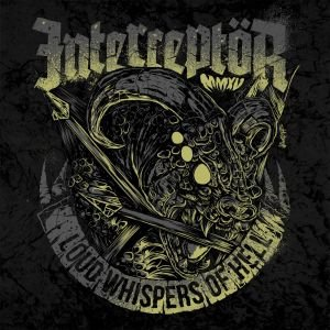 "Interceptor ""Loud Whispers of Hell"" Vinil 7"" Preto"