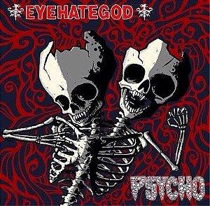 """Eyehategod & Psycho Split Vinil 9"""""""