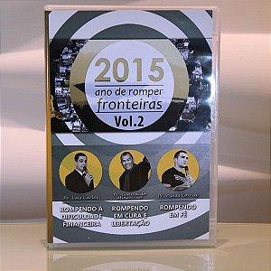 2015 - Ano de Romper Fronteiras Vol. 2
