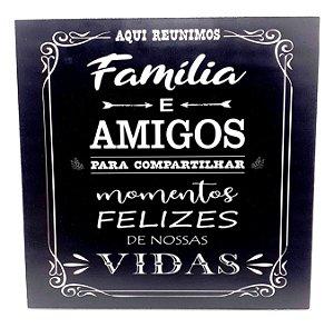 Quadro Decorativo Em MDF - Temático Frases Família e Amigos